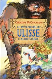 Le avventure di ulisse e altre storie geraldine mccaughrean