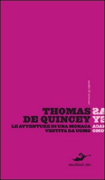 Le avventure di una monaca vestita da uomo - Thomas De Quincey | Kritjur.org