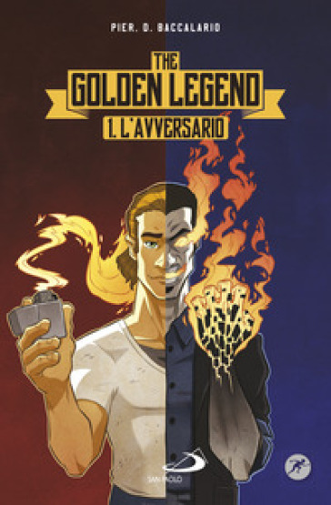 L'avversario. The golden legend. 1.