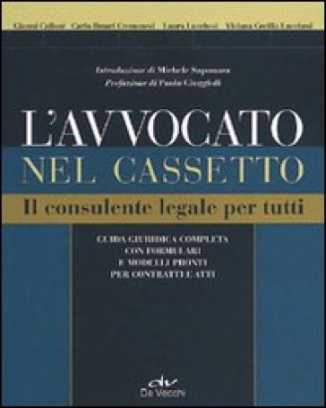 L'avvocato nel cassetto. Il consulente legale per tutti - Gianni Calloni | Thecosgala.com