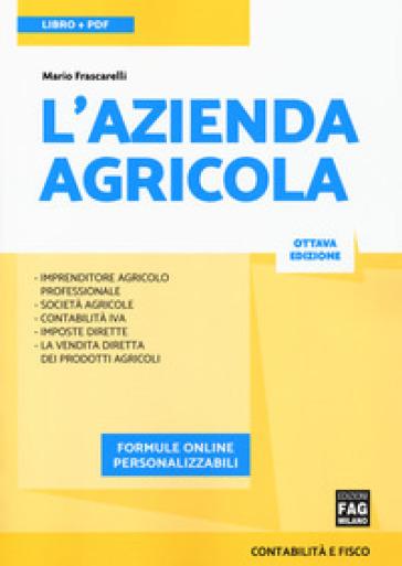L'azienda agricola. Con ebook. Con espansione online - Mario Frascarelli pdf epub