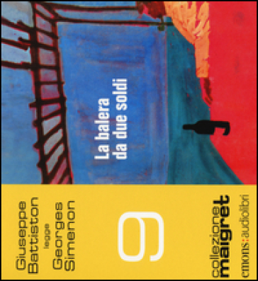 La balera da due soldi letto da Giuseppe Battiston. Audiolibro. CD Audio formato MP3 - Georges Simenon  