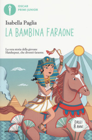 La bambina faraone. Ediz. a colori - Isabella Paglia |
