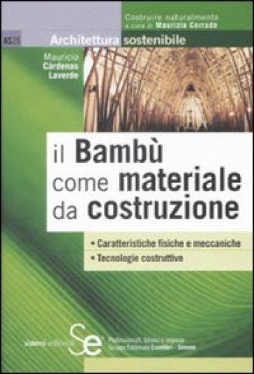 Il bambù come materiale da costruzione - M. Càrdenas Laverde pdf epub
