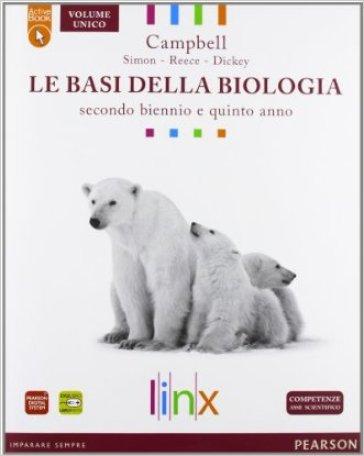 Le basi della biologia. LibroLIM. Per il triennio delle Scuole superiori. Con DVD-ROM. Con espansione online - Campbell | Jonathanterrington.com
