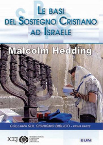 Le basi del sostegno cristiano ad Israele - Malcolm Hedding  