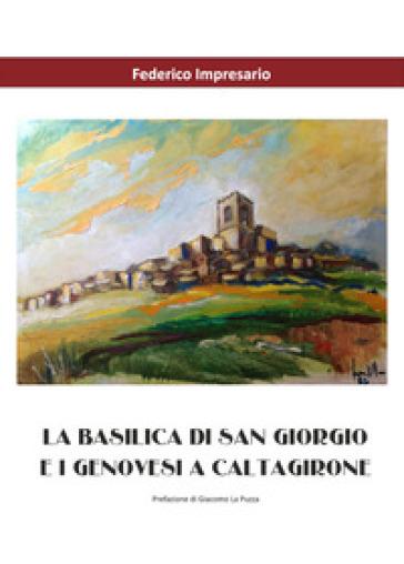 La basilica di San Giorgio e i genovesi a Caltagirone - Federico Impresario | Kritjur.org