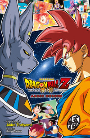 La battaglia degli dei. Dragon Ball Z - Akira Toriyama | Thecosgala.com