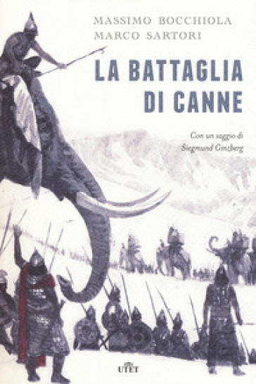 La battaglia di Canne. Con e-book - Massimo Bocchiola | Rochesterscifianimecon.com