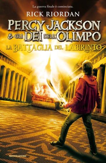 La battaglia del labirinto. Percy Jackson e gli dei dell'Olimpo - Rick Riordan   Rochesterscifianimecon.com