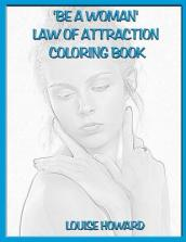 be a Woman  Law of Attraction Coloring Book