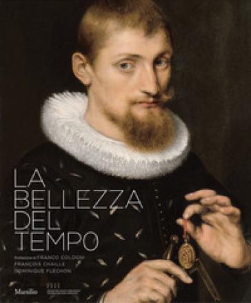 La bellezza del tempo. Ediz. illustrata