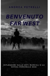 benvenuto far west
