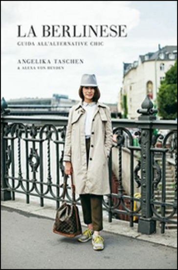 La berlinese. Guida all'alternative chic - Angelika Taschen | Thecosgala.com
