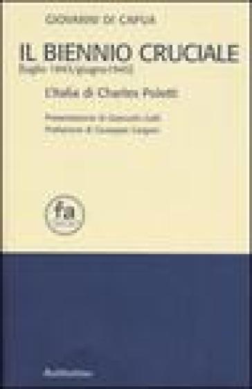Il biennio cruciale (luglio 1943-giugno 1945). L'Italia di Charles Poletti - Giovanni Di Capua | Jonathanterrington.com