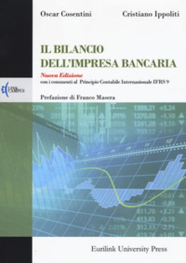 Il bilancio dell'impresa bancaria - Oscar Cosentini | Thecosgala.com