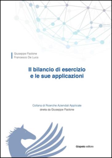 Il bilancio di esercizio e le sue applicazioni - Giuseppe Paolone  