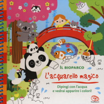 Il bioparco. L'acquarello magico. Ediz. a spirale. Con gadget - Clémentine Derodit | Thecosgala.com