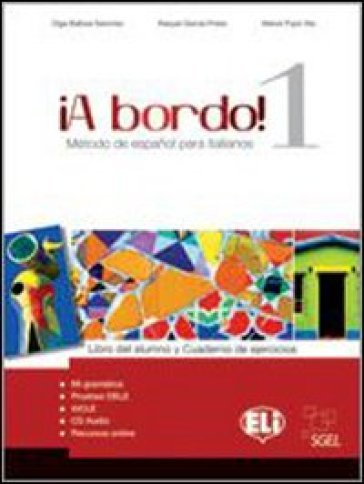 A bordo. Digital. Per le Scuole superiori. Con CD Audio. Con CD-ROM. 1.