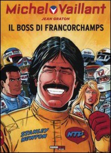 Il boss di Francorchamps. Michel Vaillant - Jean Graton   Rochesterscifianimecon.com