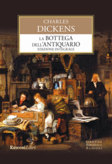 La bottega dell'antiquario. Ediz. integrale