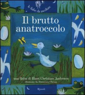 Il brutto anatroccolo. Ediz. illustrata. Con CD Audio