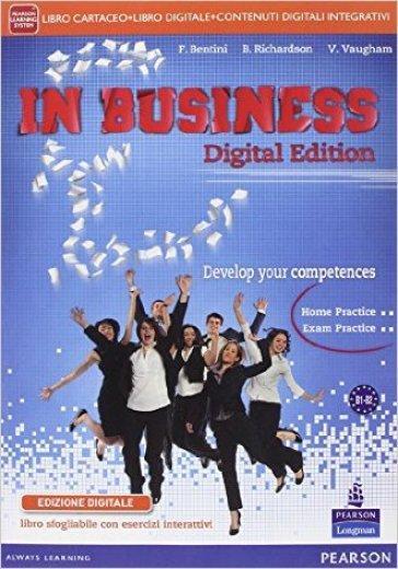 In business. Per le Scuole superiori. Con e-book. Con espansione online - Flavia Bentini   Rochesterscifianimecon.com