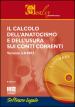 Il calcolo dell anatocismo e dell usura sui conti correnti 2015. Software