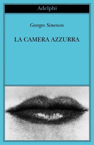 La camera azzurra (bundle online) - Georges Simenon |