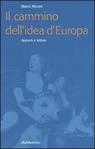 Il cammino dell'idea d'Europa. Appunti e letture - Marco Ricceri | Kritjur.org