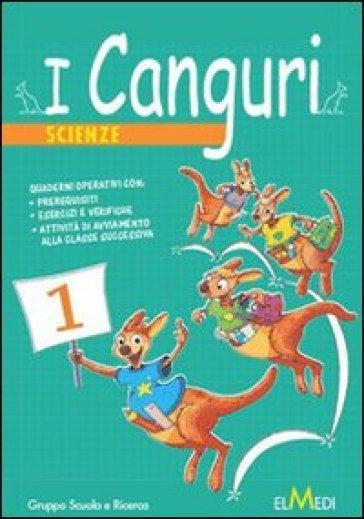 I canguri. Scienze. Per la 4ª classe elementare
