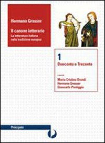 Il canone letterario. Per le Scuole superiori. Con espansione online. 3: Il secondo Cinquecento-Seicento-Settecento - Hermann Grosser  