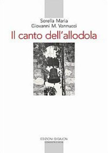 Il canto dell'allodola. Lettere scelte (1947-1961) - Maria di Campello pdf epub