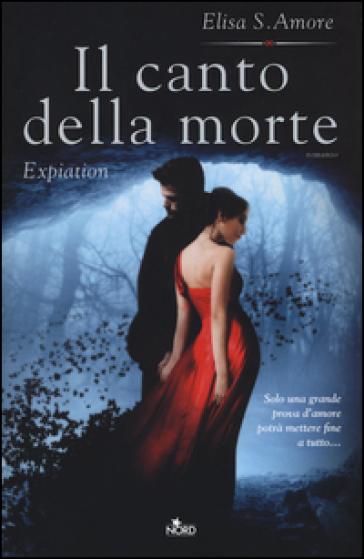 Il canto della morte. Expiation - Elisa S. Amore   Jonathanterrington.com