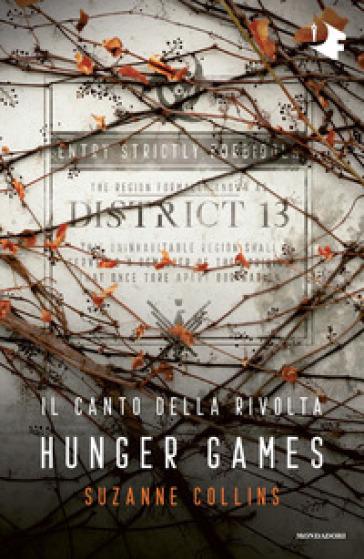 Il canto della rivolta. Hunger games - Suzanne Collins   Rochesterscifianimecon.com