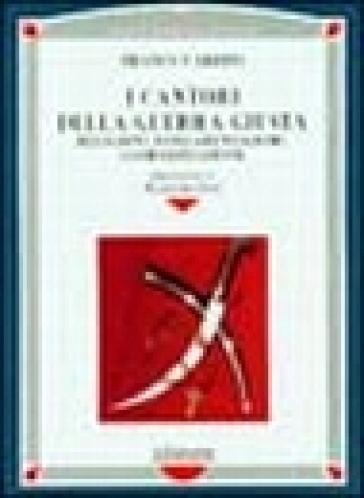 I cantori della guerra giusta. Religioni, fondamentalismi, globalizzazione - Franco Cardini  