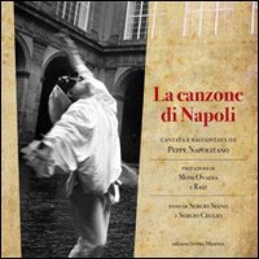 La canzone di Napoli cantata e raccontata da Peppe Napolitano - Peppe Napolitano   Rochesterscifianimecon.com