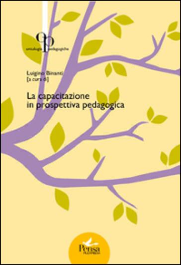 La capacitazione in prospettiva pedagogica - L. Binanti | Jonathanterrington.com