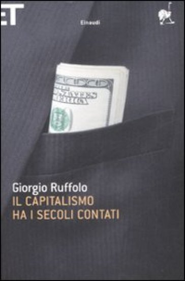 Il capitalismo ha i secoli contati - Giorgio Ruffolo |