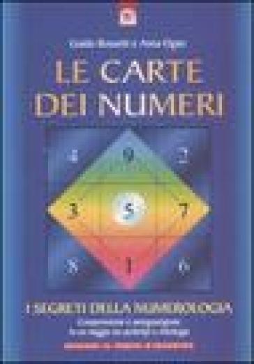 Le carte dei numeri. I segreti della numerologia. Con gadget - Guido Rossetti | Ericsfund.org