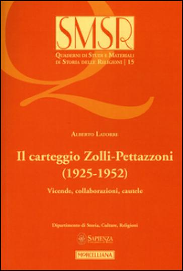 Il carteggio Zolli-Pettazzoni (1925-1952). Vicende, collaborazioni, cautele - Alberto Latorre pdf epub