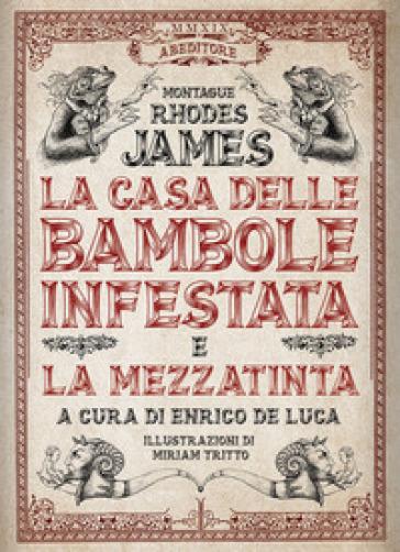 La casa delle bambole infestata e La mezzatinta - Montague Rhodes James   Thecosgala.com