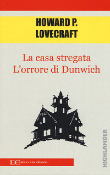 La casa stregata-L'orrore di Dunwich - Howard Phillips Lovecraft pdf epub