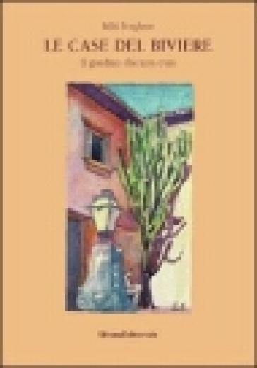 Le case del Biviere. Il giardino che non c'era - M. C. Borghese pdf epub