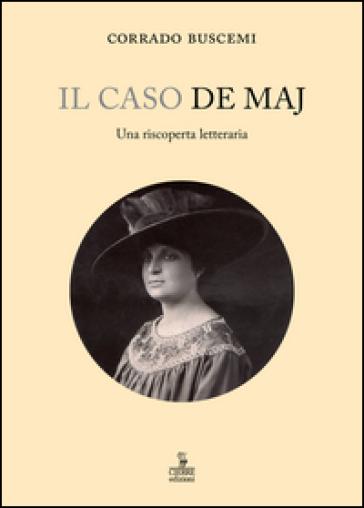 Il caso De Maj. Una riscoperta letteraria - Corrado Buscemi   Jonathanterrington.com