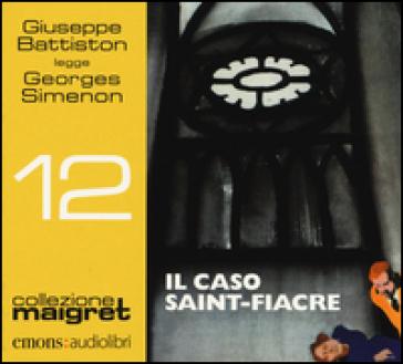 Il caso Saint-Fiacre letto da Giuseppe Battiston. Audiolibro. CD Audio formato MP3 - Georges Simenon |