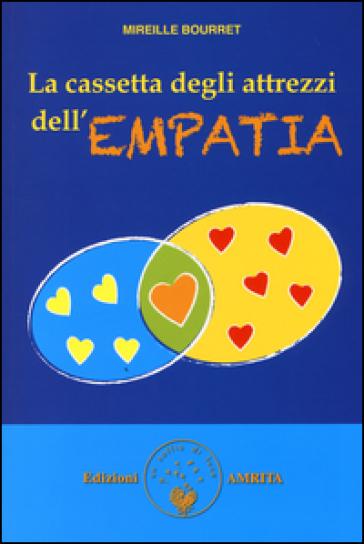La cassetta degli attrezzi dell'empatia - Mireille Bourret   Rochesterscifianimecon.com
