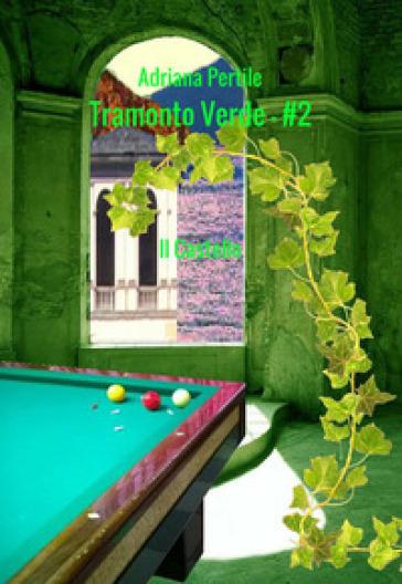 Il castello. Tramonto verde. 2. - Adriana Pertile | Rochesterscifianimecon.com