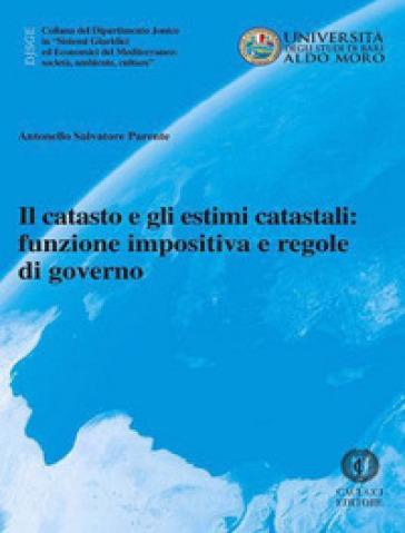 Il catasto e gli estimi catastali: funzione impositiva e regole di governo - Salvatore Antonello Parente   Rochesterscifianimecon.com