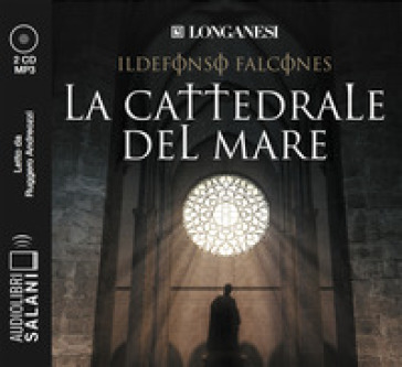 La cattedrale del mare letto da Ruggero Andreozzi. Audiolibro. 4 CD Audio formato MP3